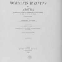 Monuments byzantins de Mistra : Matériaux pour l'étude de l'architecture et de la peinture en Grèce aux XIVème et XVème siècles