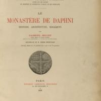 Le monastère de Daphni, histoire, architecture, mosaïques