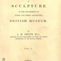 A catalogue of sculpture in the Department of Greek and Roman antiquities, British museum